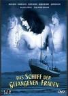 Das Schiff der gefangenen Frauen (kleine Hartbox)  (Neuware)