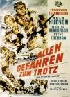 ALLEN GEFAHREN ZUM TROTZ  Abenteuer  1953