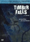 Timber Falls (Uncut / Glanz-Schuber)