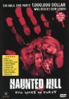Haunted Hill (Uncut)