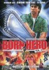 Born Hero 2 + Bonusfilm Born Hero 3 (Uncut / rar)