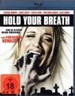 HOLD YOUR BREATH Blu-ray - starker Schock Horror Thriller
