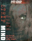 Strip Mind (Uncut / HD-DVD / Steelbook)