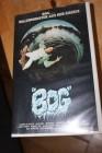VHS - BOG - DAS UNGEHEUER AUS DEN SÜMPFEN Tierhorror No DVD