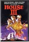 HOUSE 3 - HORROR SHOW  - UNCUT UNRATED