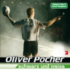 Oliver Pocher , schwarz und weiss , 2006, NEU/OVP