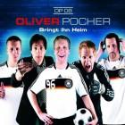Oliver Pocher, Bringt ihn Heim, 2008, NEU/OVP