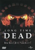 Long Time Dead - Du bist der Nächste (Uncut)