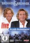 Brunner & Brunner - Die große Abschiedstournee