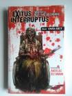 Exitus Interruptus  (3-DVD Spezial Edition)