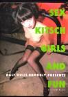 Sex Kitsch Girls and Fun - Edition Reuss - Buch