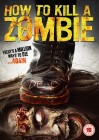 How to kill a Zombie (englisch, DVD)