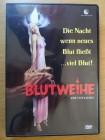 Blutweihe - uncut DVD