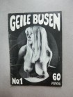 GEILE BUSEN No. 1 - 1950 / 60 er Jahre - 32 Seiten