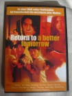 DVD - Return to a better tomorrow - OVP