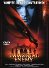 DVD - Immortal Enemy