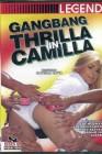 Gangbang Thrilla in Camilla - OVP - Legend