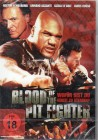 Blood Of The Pit Fighter (24781)