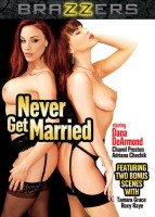 Never get Married           Brazzers