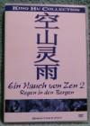 Ein Hauch von Zen 2 Regen in den Bergen Dvd (L) Uncut