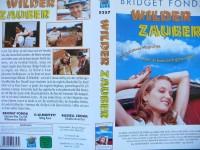 Wilder Zauber ... Bridget Fonda, Russell Crowe  ... VHS !!!