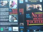 Nicht ohne meine Tochter ... Sally Field  ...  VHS !!