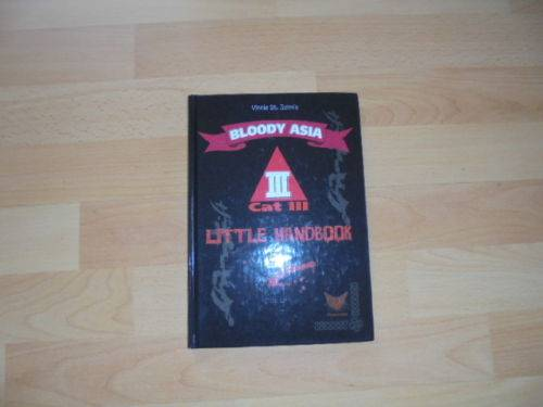 Bloody Asia CATIII Little Handbook Gebundene Ausgabe – 25. J