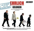 Ehrlich gelogen Audio-CD – Audiobook, 9. April 2013 OVP