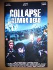 Collapse of the living dead, gr. Hartbox ,uncut,deutsch,DVD