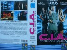 C. I. A. Code Name : Alexa ... Lorenzo Lamas  ... VHS !!!
