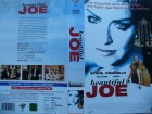 Beautiful Joe ... Sharon Stone, Billy Connolly ...  VHS !!!