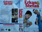 Erkan & Stefan  ...  VHS !!!