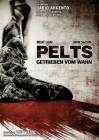 Pelts - Getrieben vom Wahn * Dario Argento * Meat Loaf * NEU