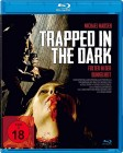 Trapped in the Dark - Folter in der Dunkelheit * Blu-ray *