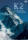 K2 Traum und Schicksal  -  DVD