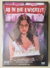 Ab in die Ewigkeit - DVD - Uncut