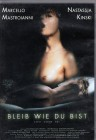 BLEIB WIE DU BIST Erotik Klassiker Nastassja Kinski