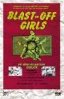 Blast-Off Girls (uncut) '84 Limited 84
