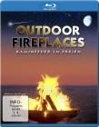 Outdoor Fireplaces - Kaminfeuer im Freien Blu-ray/NEU/OVP