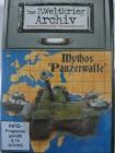 Mythos Panzerwaffe - 2. Weltkrieg Archiv - Panzer Krieg