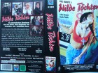Wilde Töchter ... Julie Bowen, Holly Fields ...   VHS !!!