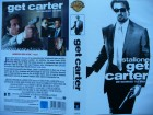 Get Carter ... Sylvester Stallone, Michael Caine ... VHS !!!