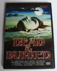 Dead & Buried  |  uncut  |  DVD  |  wie neu !