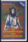 VHS deutsch DIE BRENNENDEN AUGEN VON SCHLOß BARTIMORE