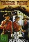 3x Vergessene Western Vol. 7: Sein Freund, der Desperado