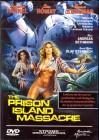Prison Island Massacre , 100% uncut , NEU , Frauengefängnis