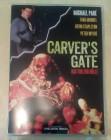 Carvers Gate Das Tor zur Hölle uncut