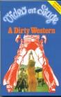 Video on Stage - A Dirty Western - gr. Hartbox - Rar.