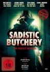 Sadistic Butchery  - DVD