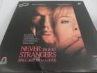 Never talk to Strangers PAL 83min (Laser disc)